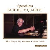Speechless by Paul Bley