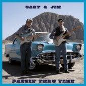 Passin' Thru Time by Gary