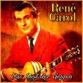 Das Lied der Geigen by René Carol
