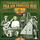 The World Library of Folk and Primitive Music on 78 Rpm Vol. 4, Latin America by Various Artists