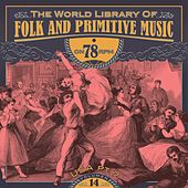The World Library of Folk and Primitive Music on 78 Rpm Vol. 14, USA Pt. 7 de Various Artists