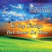 Yo Soy Testigo del Amor de Dios de Grupo Nueva Vida