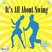 It's All About Swing, Vol. 2 by Various Artists
