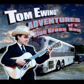 Adventures of a Blue Grass Boy by Tom Ewing