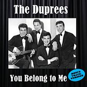 You Belong to Me (Bonus Track Version) de The Duprees