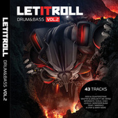 Let It Roll: Drum & Bass, Vol. 2 by Various Artists