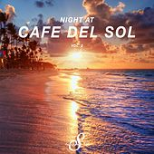 Night At Cafe Del Sol, Vol. 2 by Various Artists