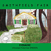Evermore by Smithfield Fair