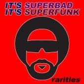 It's Superbad, It's Superfunk: Rarites von Various Artists