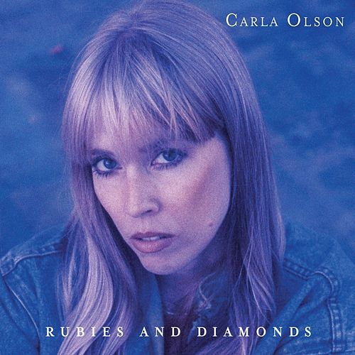 Rubies And Diamonds by Carla Olson