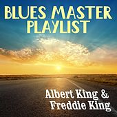 Blues Masters Playlist by Various Artists