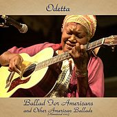 Ballad for Americans and Other American Ballads (Remastered 2017) by Odetta