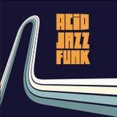 Acid Jazz Funk by Various Artists