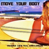 Move Your Body de Maxence Luchi