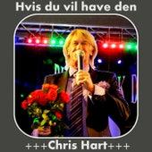 Hvis du vil have den de Chris Hart