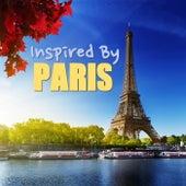 Inspired By Paris von Various Artists