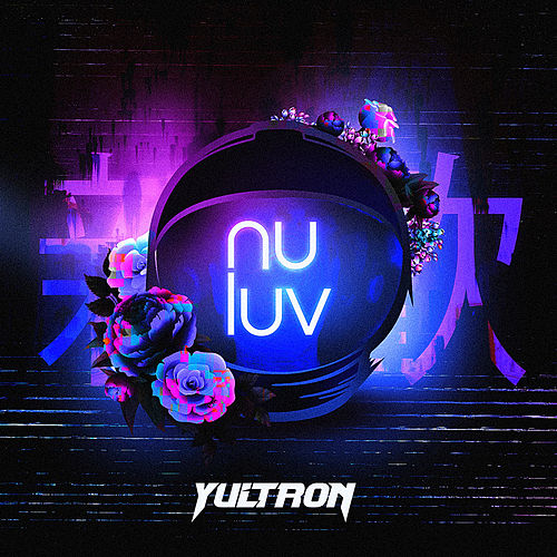 Nu Luv by Yultron