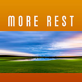 More Rest – Music for Relaxation, Deep Sleep, Pure Mind, Relaxed Soul, Stress Relief, Calming Sounds by Sleep Sound Library