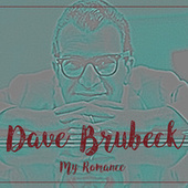 My Romance by Dave Brubeck