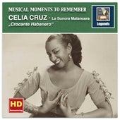Musical Moments to Remember: Crocante Habanero – Celia Cruz Favorites de Celia Cruz