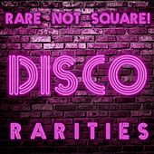 Rare Not Square! - Disco Rarities by Various Artists
