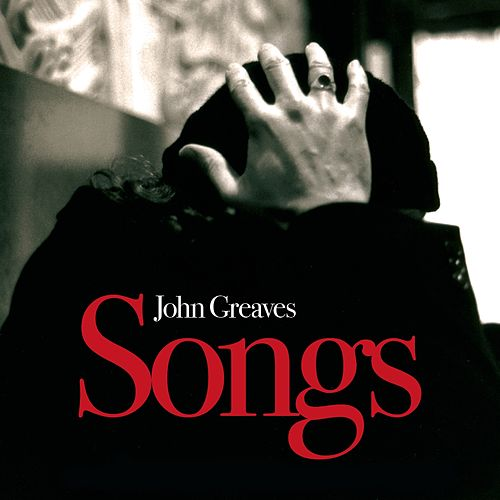 Songs de John Greaves