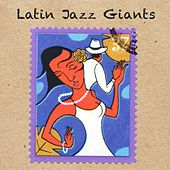 Latin Jazz Giants von Various Artists