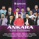 Ankara Canlı Performans (18 Super Hits) von Various Artists