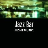 Jazz Bar Night Music – Piano Bar, Instrumental Sounds, Relaxed Jazz by The Jazz Instrumentals
