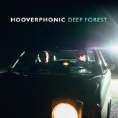 Deep Forest von Hooverphonic