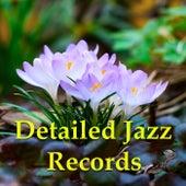 Detailed Jazz Records von Various Artists