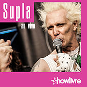 Supla no Estúdio Showlivre (Ao Vivo) by Supla
