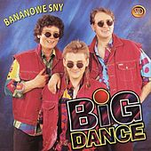 Bananowe sny by Big Dance
