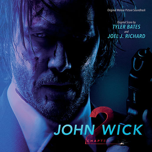 John Wick: Chapter 2 (Original Motion Picture Soundtrack) by Various Artists