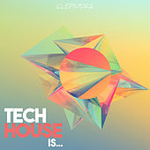 Tech House Is... de Various Artists