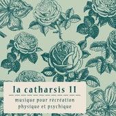 La Catharsis 11 - Onzième Édition by Various Artists