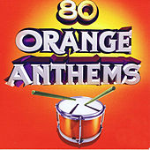 80 Orange Anthems by Various Artists