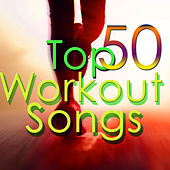 50 Top Workout Songs – Electronic Workout Music for Fitness, Cardio, Aerobics, Indoor Cycling, Weight Training, Running & Jogging de Various Artists
