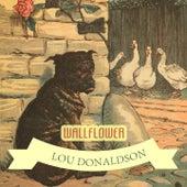 Wallflower by Lou Donaldson