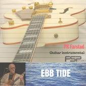Ebb Tide by PK Farstad