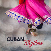 Cuban Rhythms - Hot Island, Fantastic Holiday, Time to Relax, Music is the Best, Sounds Party on the Beach, Warm Sunshine by Top 40