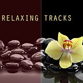 Relaxing Tracks - For Meditation, Relaxation, Reiki, Yoga, Massage, Spa Therapy and Deep Sleep by Relaxation Masters