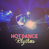 Hot Dance Rhythms - Best Edition Chill Out, Summer Fun, Dancing on the Beach, Queen of the Night von Chill Out