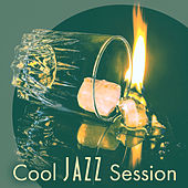 Cool Jazz Session – Easy Listening Jazz Music, Instrumental Background Relaxation, Smooth Relaxing Jazz by Restaurant Music