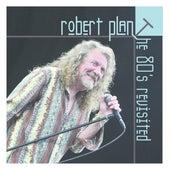 The 80's Revisited de Robert Plant