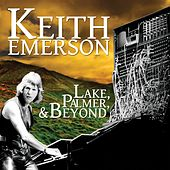 Lake, Palmer, And Beyond de Keith Emerson