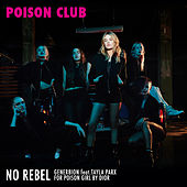 No Rebel, for Dior (Poison Club) by Gener8ion