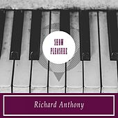 Show Pleasure by Richard Anthony