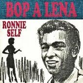 Bop-a-Lena by Ronnie Self