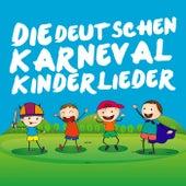 Die Deutschen Karneval Kinderlieder von Various Artists
